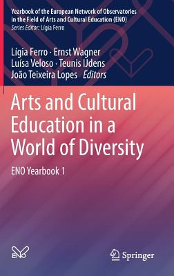 Arts and Cultural Education in a World of Diversity: Eno Yearbook 1-cover