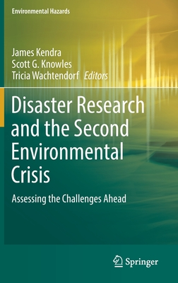 Disaster Research and the Second Environmental Crisis: Assessing the Challenges Ahead-cover