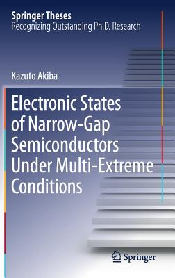 Electronic States of Narrow-Gap Semiconductors Under Multi-Extreme Conditions-cover