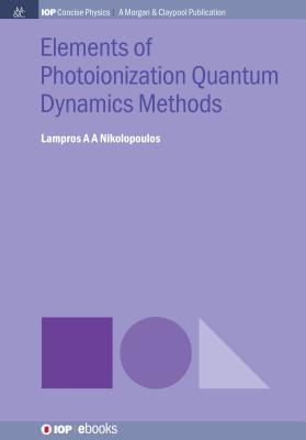 Elements of Photoionization Quantum Dynamics Methods-cover