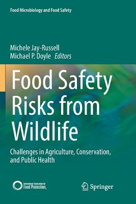 Food Safety Risks from Wildlife: Challenges in Agriculture, Conservation, and Public Health-cover