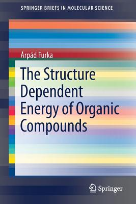 The Structure Dependent Energy of Organic Compounds-cover