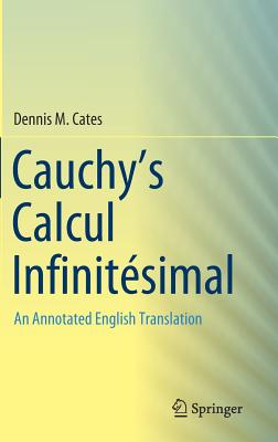 Cauchy's Calcul Infinitésimal: An Annotated English Translation-cover