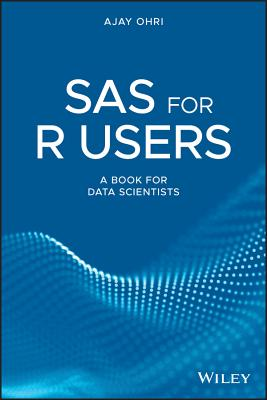 SAS for R Users: A Book for Data Scientists-cover