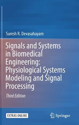 Signals and Systems in Biomedical Engineering: Physiological Systems Modeling and Signal Processing-cover