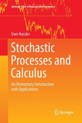 Stochastic Processes and Calculus: An Elementary Introduction with Applications-cover