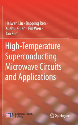 High-Temperature Superconducting Microwave Circuits and Applications-cover