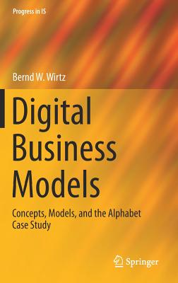 Digital Business Models: Concepts, Models, and the Alphabet Case Study-cover