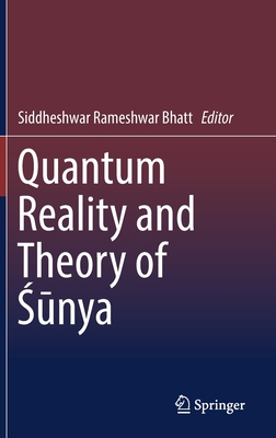Quantum Reality and Theory of Śūnya-cover