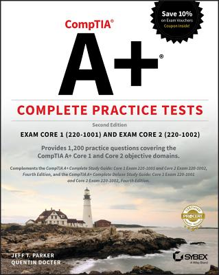 Comptia A+ Complete Practice Tests: Exam Core 1 220-1001 and Exam Core 2 220-1002-cover
