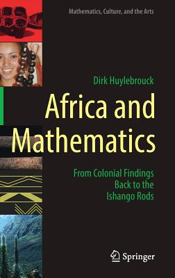Africa and Mathematics: From Colonial Findings Back to the Ishango Rods