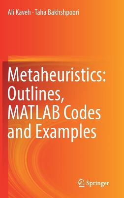 Metaheuristics: Outlines, MATLAB Codes and Examples-cover