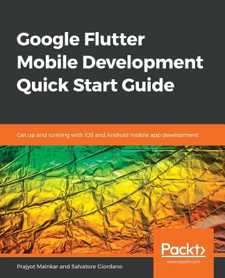 Google Flutter Mobile Development Quick Start Guide-cover