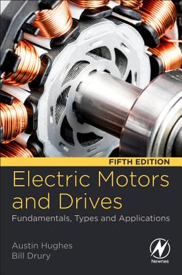Electric Motors and Drives: Fundamentals, Types and Applications-cover