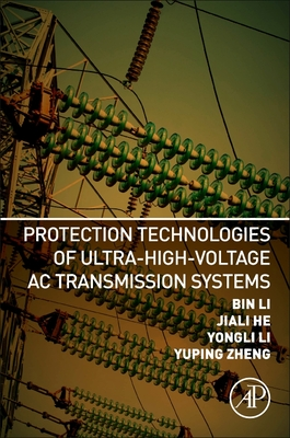 Protection Technologies of Ultra-High-Voltage AC Transmission Systems-cover