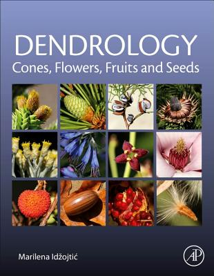 Dendrology: Cones, Flowers, Fruits and Seeds-cover