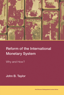 Reform of the International Monetary System: Why and How?-cover
