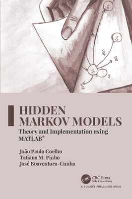 Hidden Markov Models: Theory and Implementation Using Matlab(r)-cover