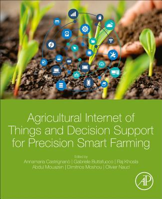 Agricultural Internet of Things and Decision Support for Precision Smart Farming-cover