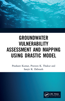 Groundwater Vulnerability Assessment and Mapping Using Drastic Model-cover