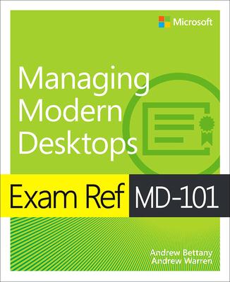 Exam Ref MD-101 Managing Modern Desktops-cover