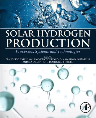 Solar Hydrogen Production: Processes, Systems and Technologies-cover