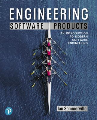 Engineering Software Products: An Introduction to Modern Software Engineering-cover