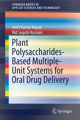Plant Polysaccharides-Based Multiple-Unit Systems for Oral Drug Delivery-cover