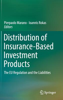 Distribution of Insurance-Based Investment Products: The Eu Regulation and the Liabilities​-cover