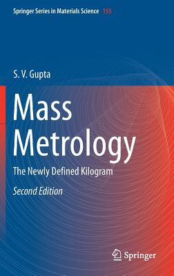 Mass Metrology: The Newly Defined Kilogram