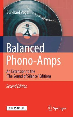 Balanced Phono-Amps: An Extension to the 'the Sound of Silence' Editions-cover