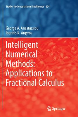 Intelligent Numerical Methods: Applications to Fractional Calculus-cover