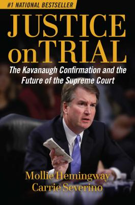 Justice on Trial: The Kavanaugh Confirmation and the Future of the Supreme Court-cover