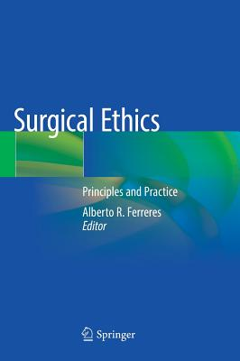 Surgical Ethics: Principles and Practice-cover