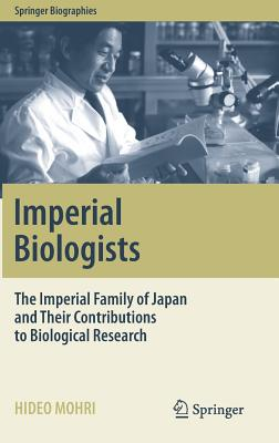 Imperial Biologists: The Imperial Family of Japan and Their Contributions to Biological Research-cover
