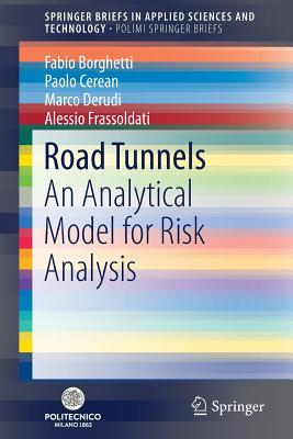 Road Tunnels: An Analytical Model for Risk Analysis-cover