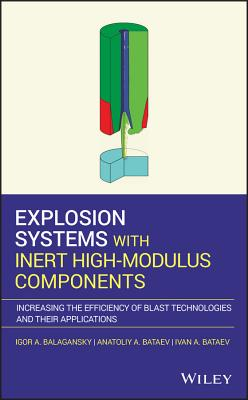 Explosion Systems with Inert High-Modulus Components: Increasing the Efficiency of Blast Technologies and Their Applications-cover