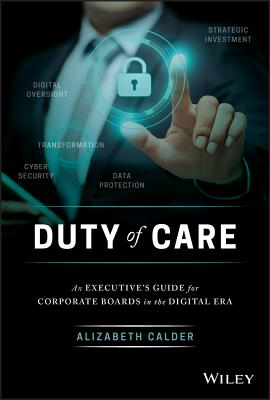 Duty of Care: An Executive Guide for Corporate Boards in the Digital Era-cover