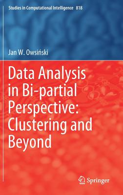 Data Analysis in Bi-Partial Perspective: Clustering and Beyond-cover