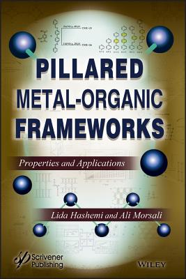 Pillared Metal-Organic Frameworks: Properties and Applications-cover