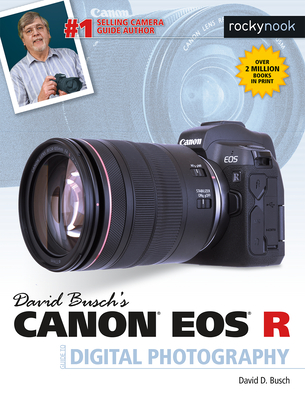 David Busch's Canon EOS R Guide to Digital Photography-cover
