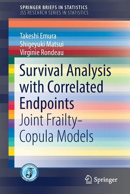 Survival Analysis with Correlated Endpoints: Joint Frailty-Copula Models-cover