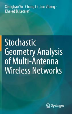 Stochastic Geometry Analysis of Multi-Antenna Wireless Networks-cover