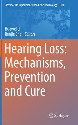 Hearing Loss: Mechanisms, Prevention and Cure-cover