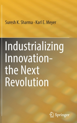 Industrializing Innovation-The Next Revolution-cover