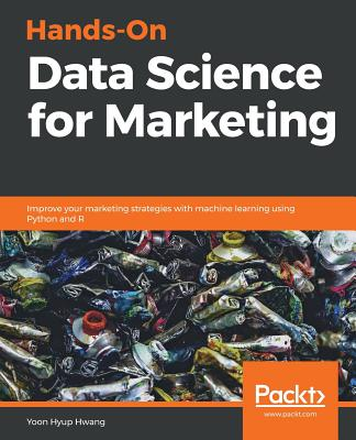 Hands-On Data Science for Marketing-cover