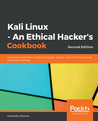 Kali Linux - An Ethical Hacker's Cookbook - Second Edition-cover