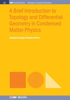 A Brief Introduction to Topology and Differential Geometry in Condensed Matter Physics-cover