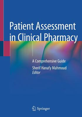 Patient Assessment in Clinical Pharmacy: A Comprehensive Guide-cover