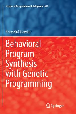 Behavioral Program Synthesis with Genetic Programming-cover